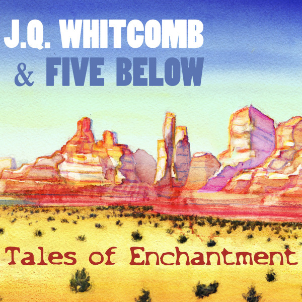 J.Q. Whitcomb and Five Below - Tales of Enchantment